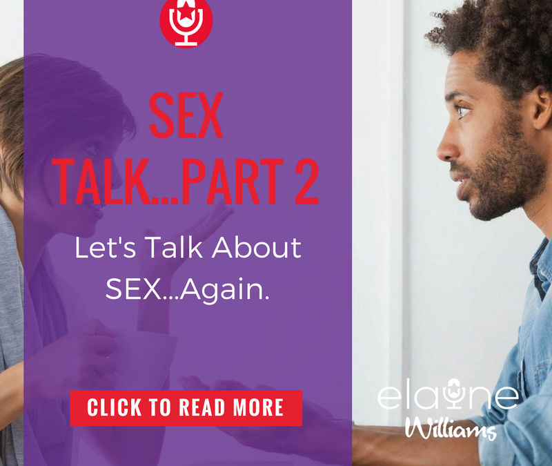 Sex Talk…Part 2