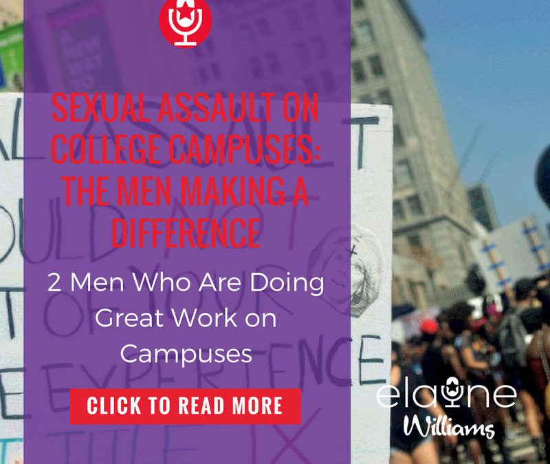 Sexual Assault on College Campuses: The Men Making a Difference