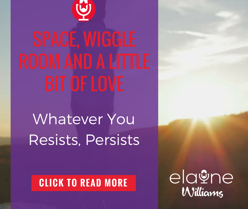 Space, Wiggle Room and a Little Bit of Love