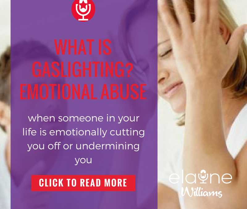 Gaslighting = Emotional Abuse