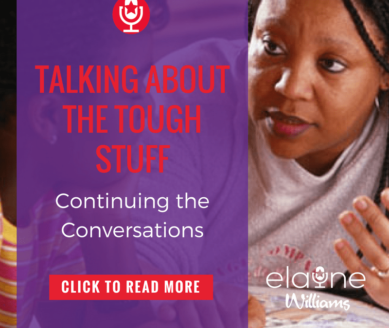 Talking About the Tough Stuff